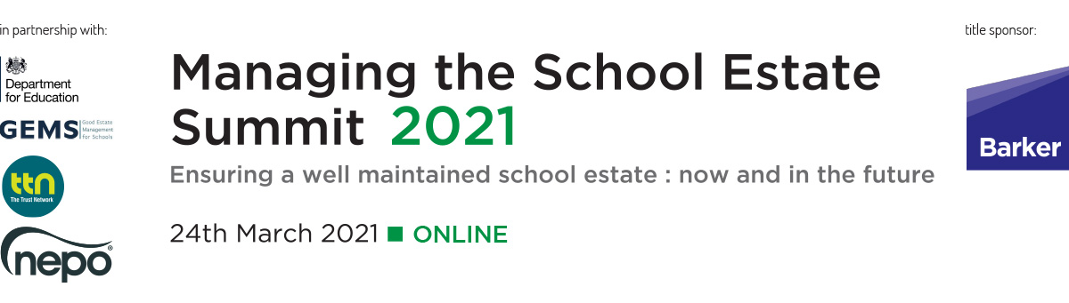 Managing the School Estate Summit 2021